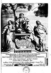 Speculum peccatorum aspirantium ad solidam vitae emendationem: sive admiranda S. Augustini conversio historica ejusdem narratione, discursibus moalibus et emblematis adornata