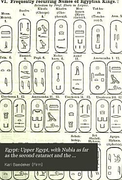 Egypt  Upper Egypt  with Nubia as far as the second cataract and the western oases PDF