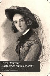 Georg Herwegh's Briefwechsel mit seiner Braut