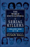 The World Encyclopedia Of Serial Killers