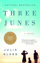 Three Junes: A novel