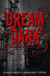 Beautiful Creatures  Dream Dark PDF