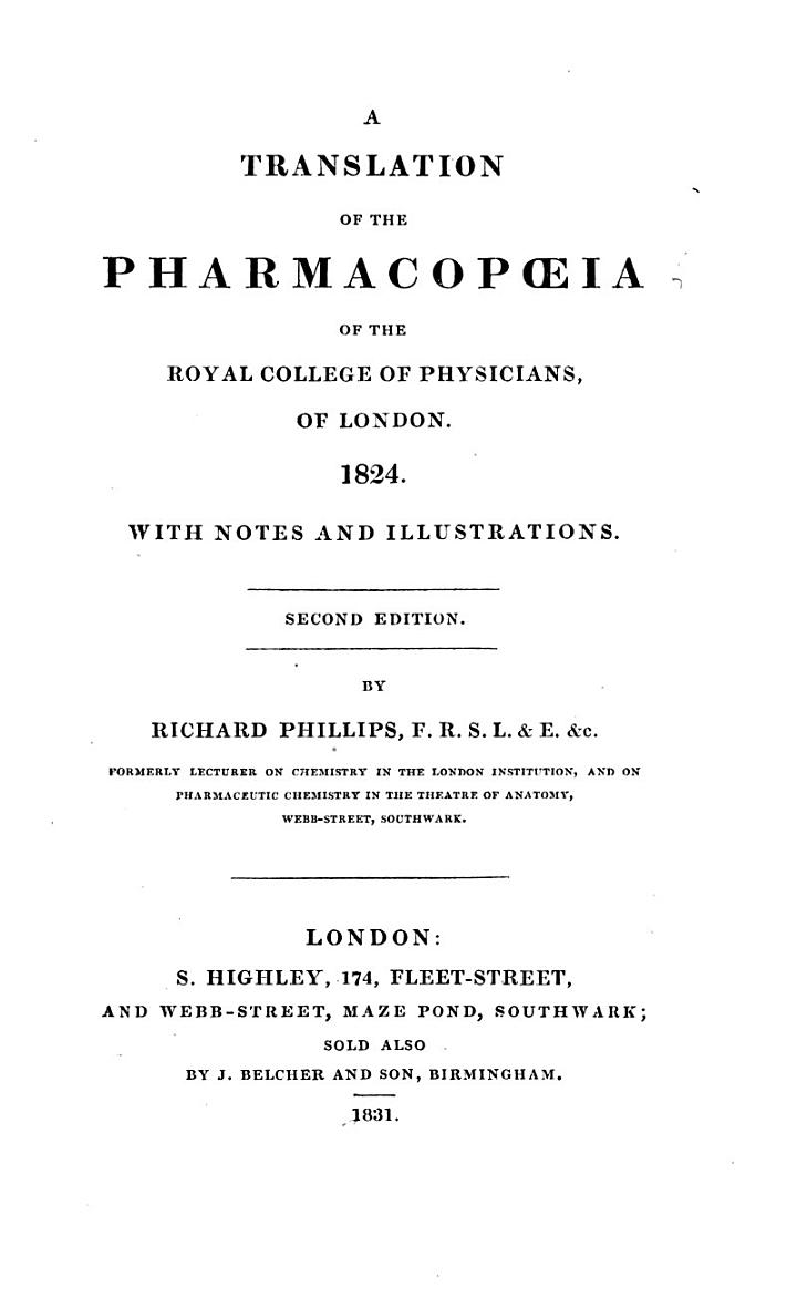 A Translation of the Pharmacopoeia [of] 1824, with Notes and Illustrations