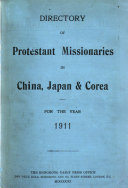 Directory of Protestant Missionaries in China, Japan and Corea