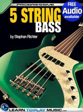 5-String Bass Guitar Lessons for Beginners: Teach Yourself How to Play Bass (Free Audio Available)