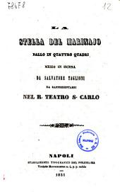La Stella del marinajo ballo in quattro quadri messo in iscena da Salvatore Taglioni