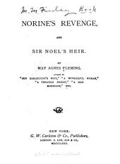 Norine's Revenge: And Sir Noel's Heir