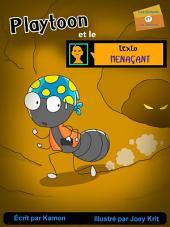 """Playtoon et le texto menaçant: Histoire fantastique qui aidera les enfants confrontés à la """"cyber-intimidation"""""""
