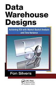 Data Warehouse Designs Book