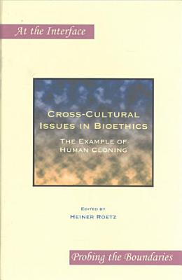 Cross cultural Issues in Bioethics PDF