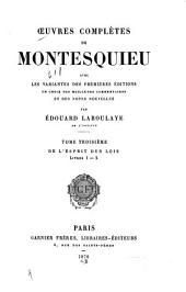Œuvres complètes de Montesquieu: De l'esprit des lois, livres X-X