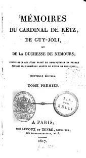 Mémoires: contenant ce qui s'est passé de remarquable en France pendant les premières années du régne de Louis XIV.