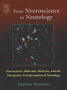 From Neuroscience to Neurology
