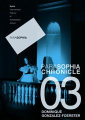 "Parasophia Chronicle vol. 1 no. 3 (iss. 3): Dominique Gonzalez-Foerster ""M.2062 (Scarlett)"""