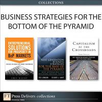 Business Strategies for the Bottom of the Pyramid  Collection  PDF