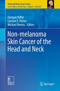 Non melanoma Skin Cancer of the Head and Neck