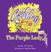 Corbilina and the Purple Lady