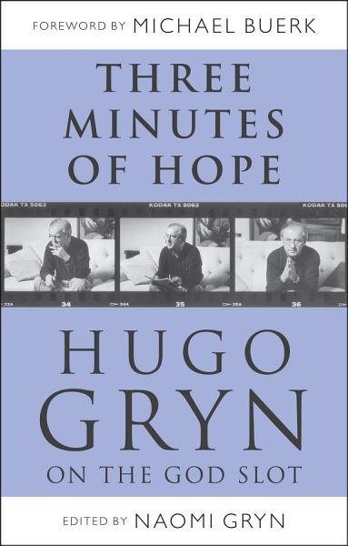Three Minutes of Hope  Hugo Gryn on The God Slot