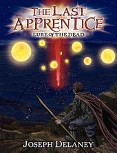 The Last Apprentice: Lure of the Dead