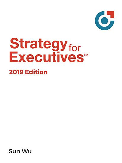 Strategy for Executives  2019 Edition PDF