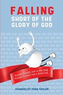 Falling Short of the Glory of God PDF