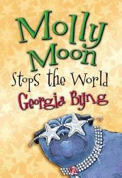 Molly Moon Stops The World Book PDF