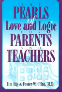 The Pearls of Love and Logic for Parents and Teachers Book