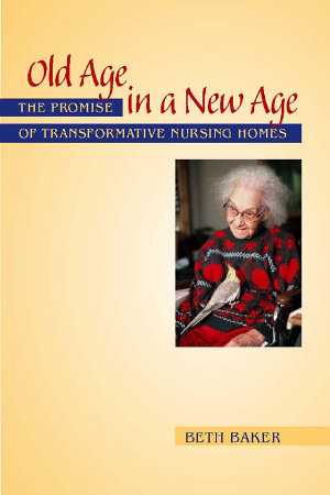 Old Age in a New Age