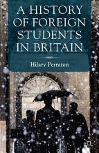 A History of Foreign Students in Britain PDF