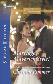 Marriage, Maverick Style!