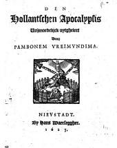 Den Hollantschen apocalypsis ...