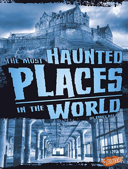 The Most Haunted Places in the World PDF