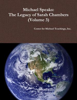 Michael Speaks  The Legacy of Sarah Chambers  Volume 3