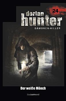 Dorian Hunter 24   Der wei  e M  nch PDF