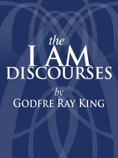 The I AM Discourses: Volume 5000