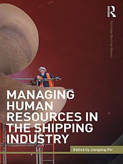 Managing Human Resources in the Shipping Industry Book