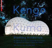 Kengo Kuma     Breathing Architecture PDF