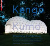 Kengo Kuma – Breathing Architecture: The Teahouse of the Museum of Applied Arts Frankfurt / Das Teehaus des Museums für Angewandte Kunst Frankfurt