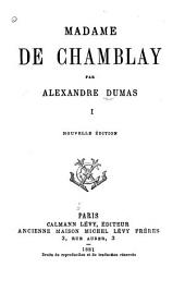 Madame de Chamblay: Volume 1