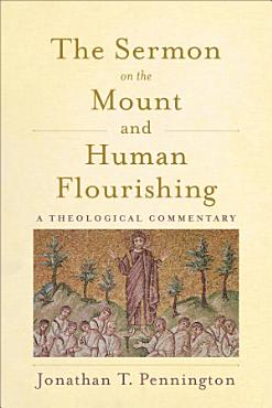 The Sermon on the Mount and Human Flourishing PDF