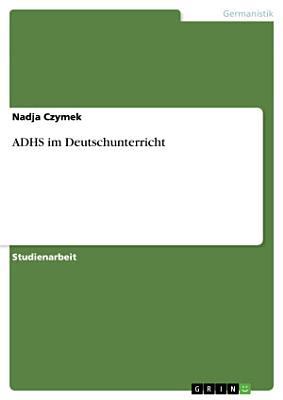 ADHS im Deutschunterricht PDF