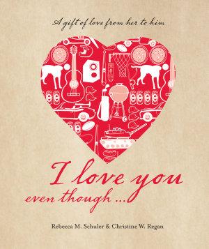 I Love You Even Though    PDF