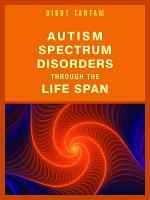 Autism Spectrum Disorders Through the Life Span PDF