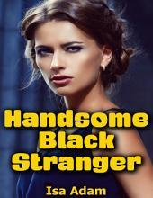 Handsome Black Stranger
