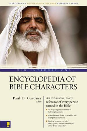 New International Encyclopedia of Bible Characters PDF