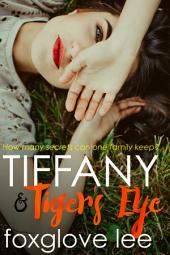 Tiffany and Tiger's Eye: A Paranormal Young Adult Lesbian Romance
