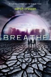 Breathe: Volume 1