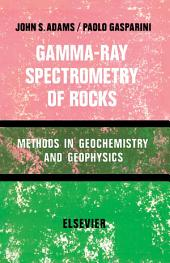 Gamma-Ray Spectrometry of Rocks