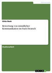 Bewertung von mündlicher Kommunikation im Fach Deutsch