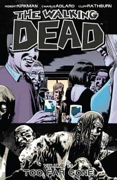 The Walking Dead, Vol. 13: Too Far Gone